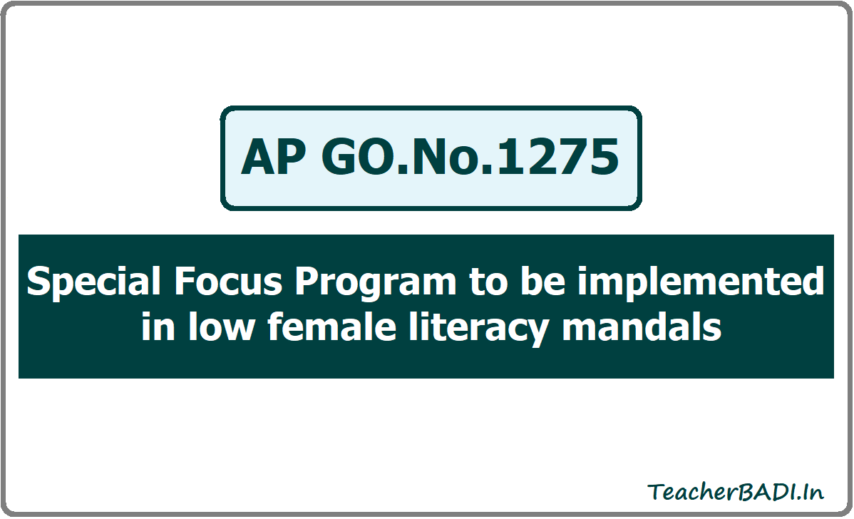 Special Focus Program to be implemented in low female literacy mandals