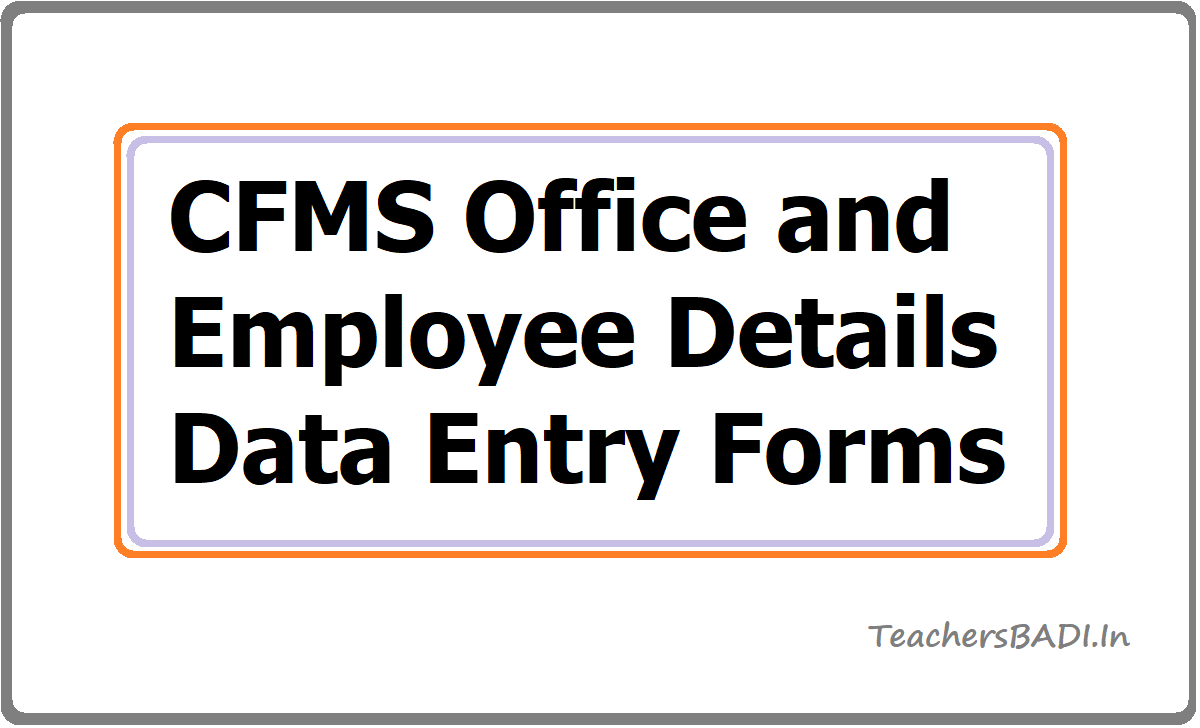 CFMS Office and Employee Details Data Entry Forms