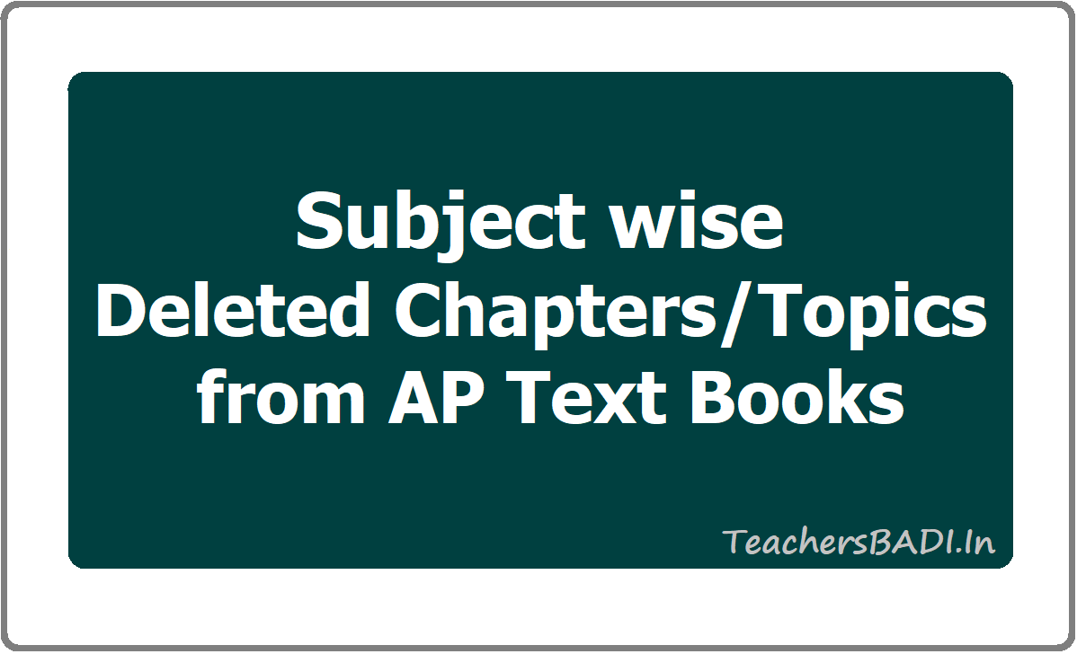 Subject wise Deleted Chapters/Topics from AP Text Books