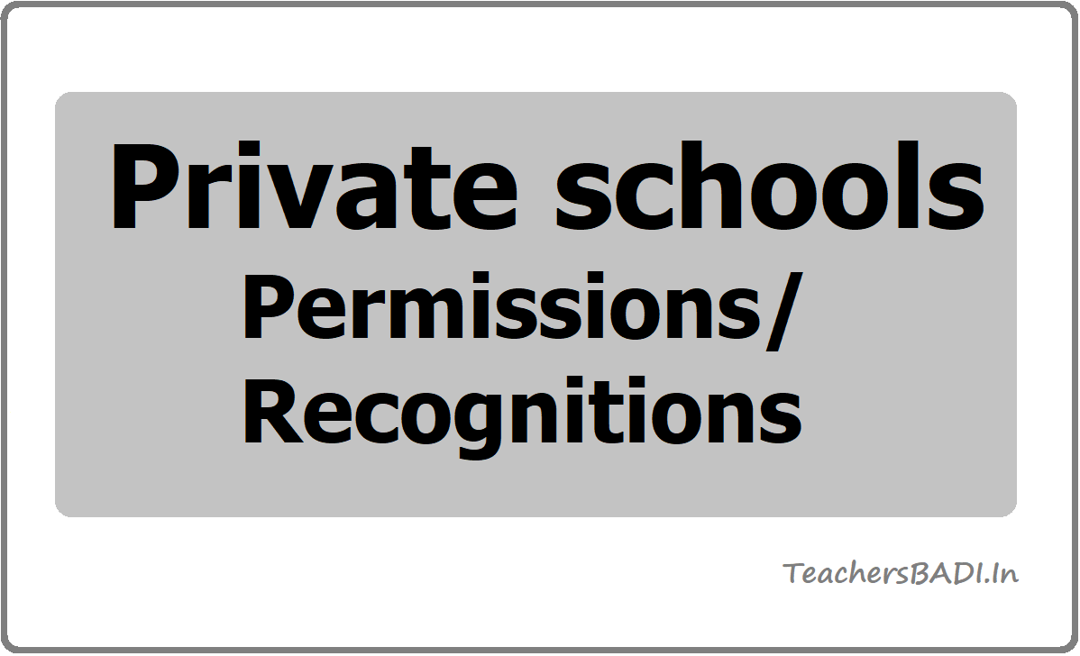 Private schools Permissions/ Recognitions