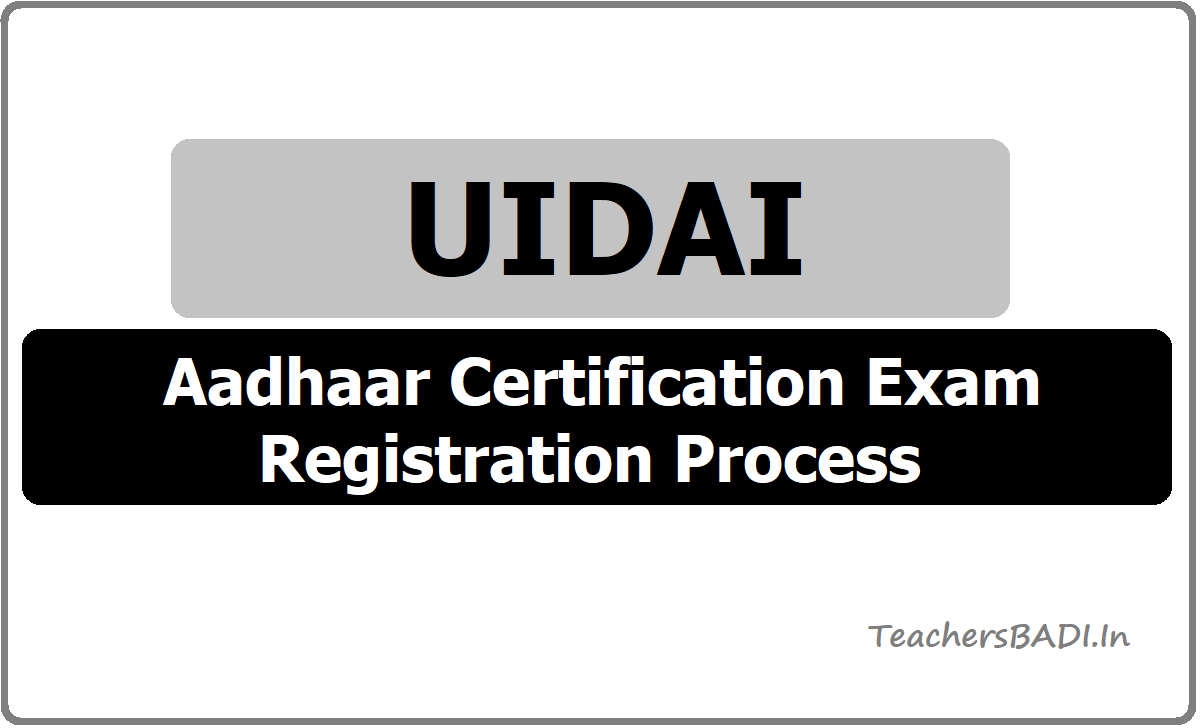 UIDAI Aadhaar Certification Exam Registration Process
