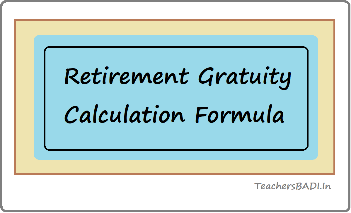 Retirement Gratuity Calculation Formula