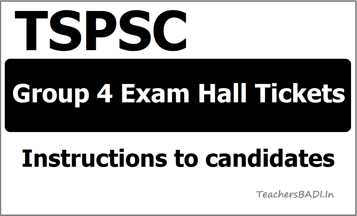 TSPSC Group 4 Exam Hall Tickets Instructions to candidates