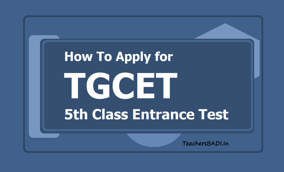 How To Apply for TGCET 5th Class Entrance Test TGCET