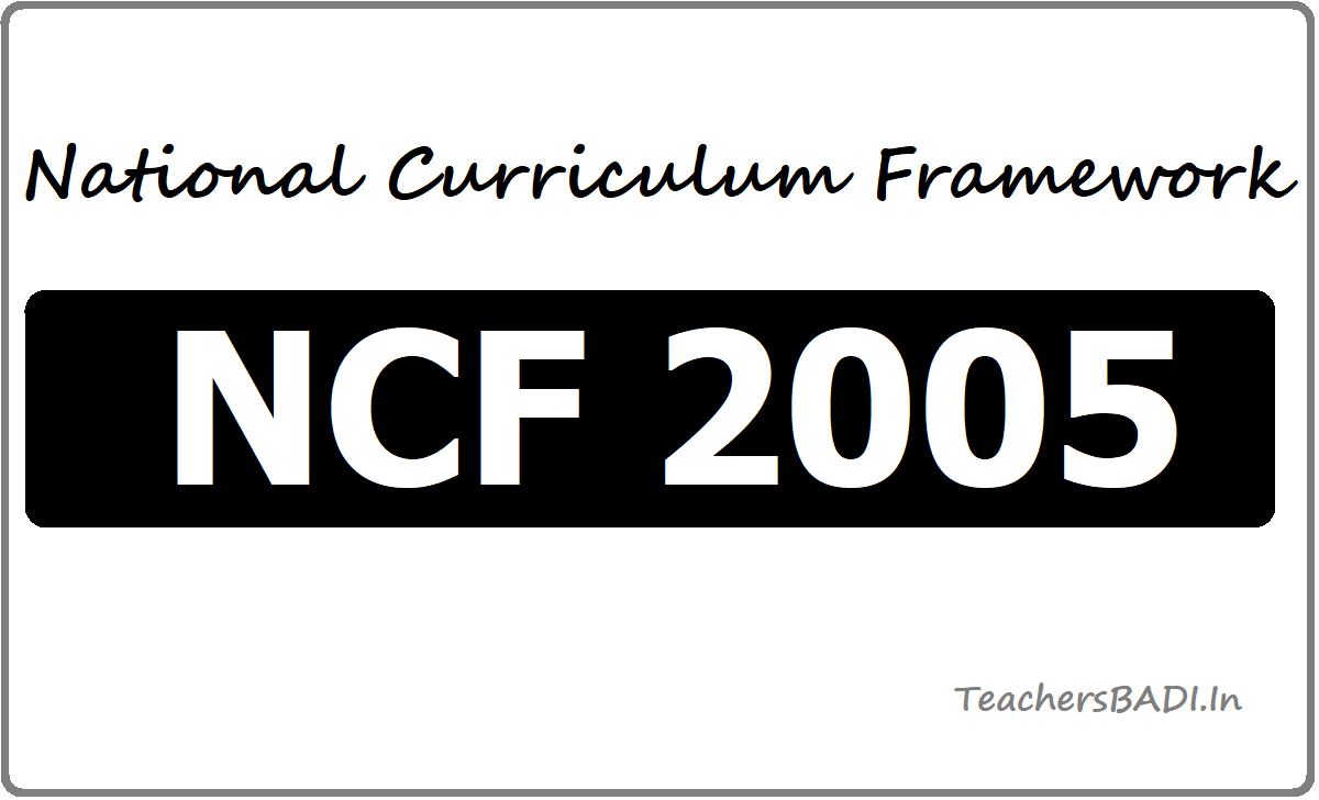 National Curriculum Framework (NCF) 2005