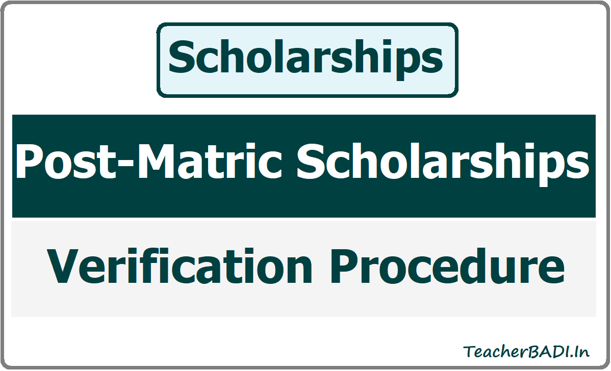 Post-Matric Scholarships Verification Procedure