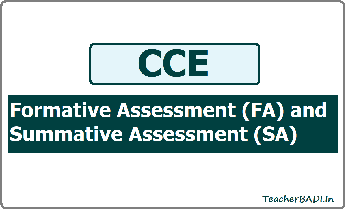 Formative Assessment (FA) and Summative Assessment (SA) in CCE