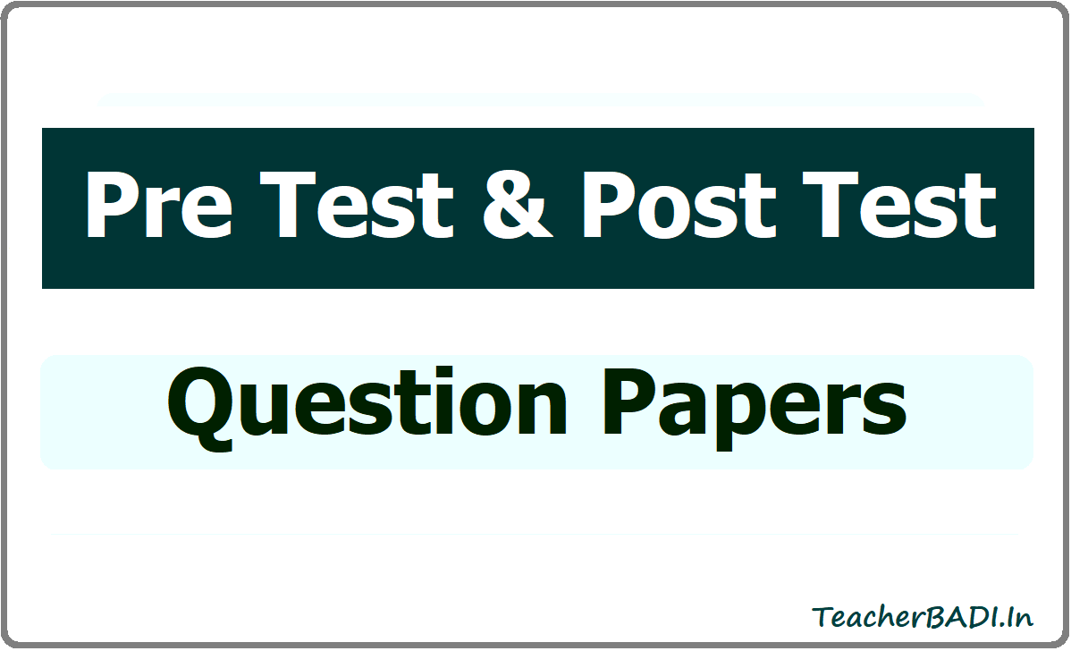 Pre Test & Post Test Question Papers