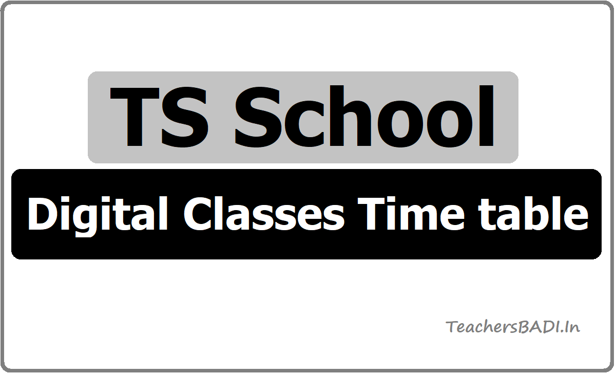 TS School Digital Classes Time table