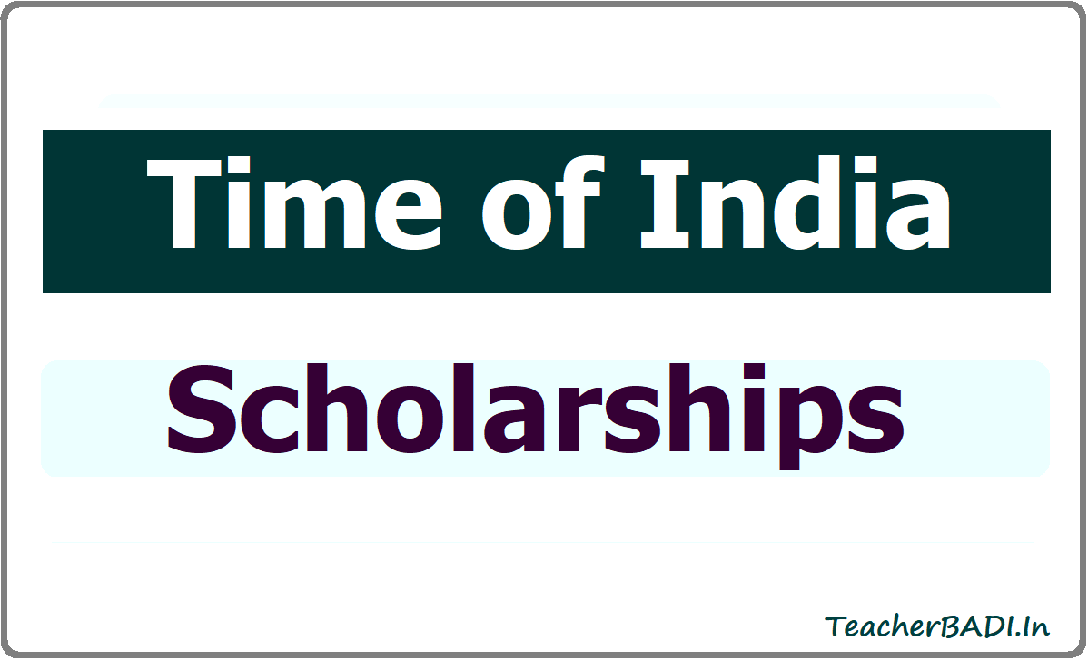 Time of India Scholarships