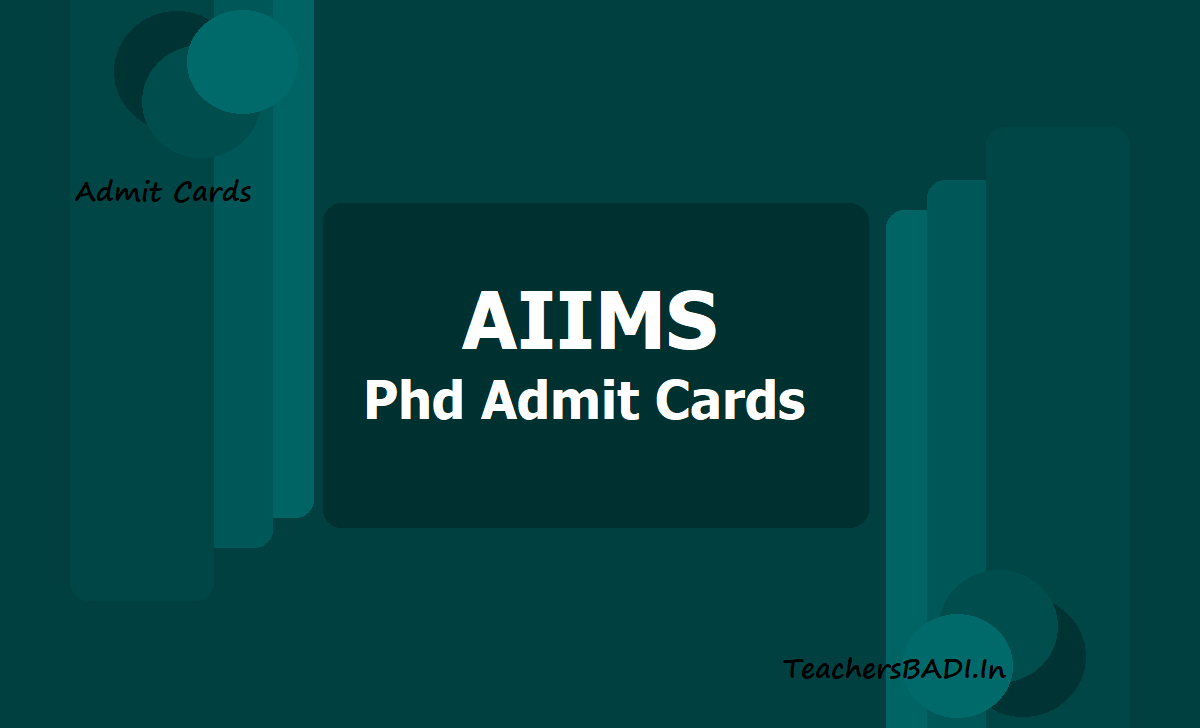 AIIMS Phd Admit Cards 2020