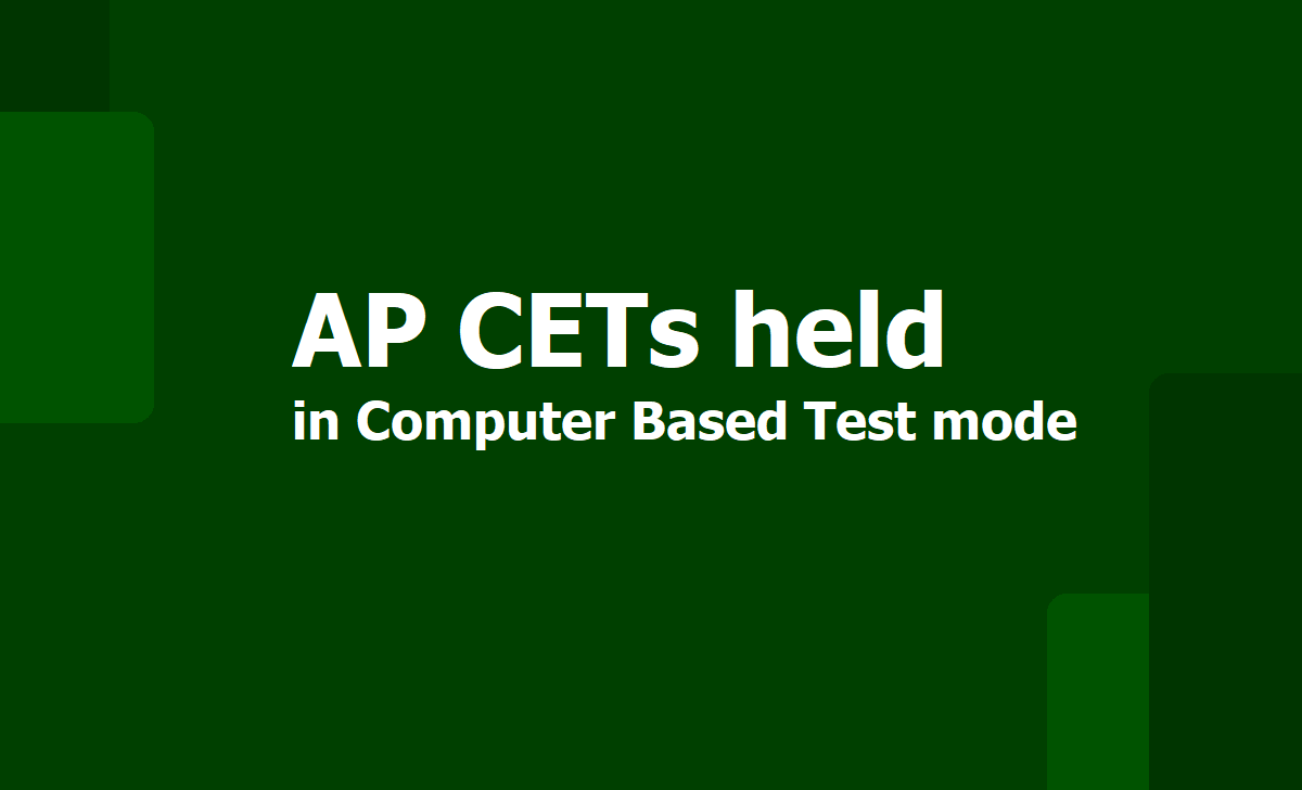 AP CETs are Computer Based Test 2020