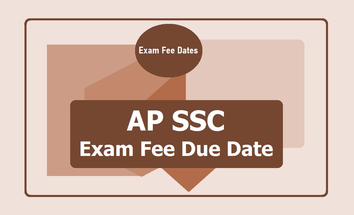 AP SSC Exam Fee Due Dates 2020