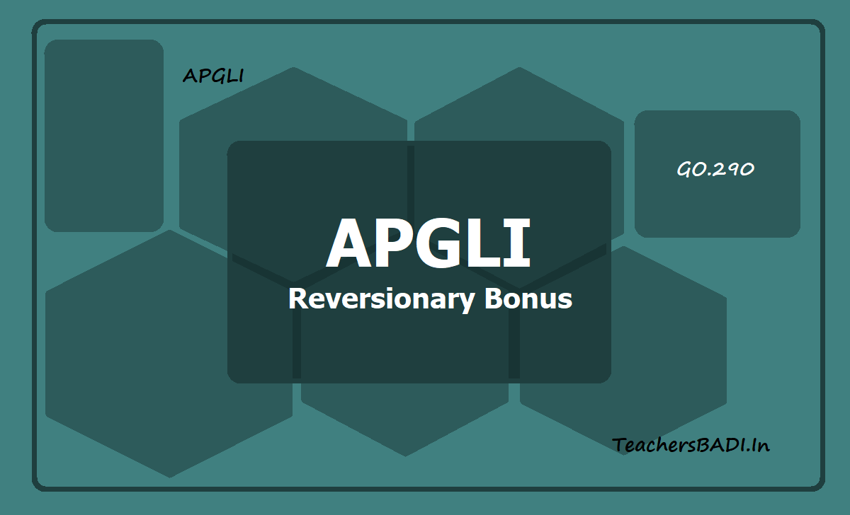 APGLI Reversionary Bonus - AP GO.Ms.No. 290