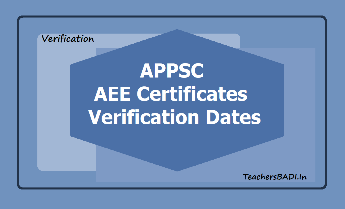 APPSC AEE Certificates Verification Dates