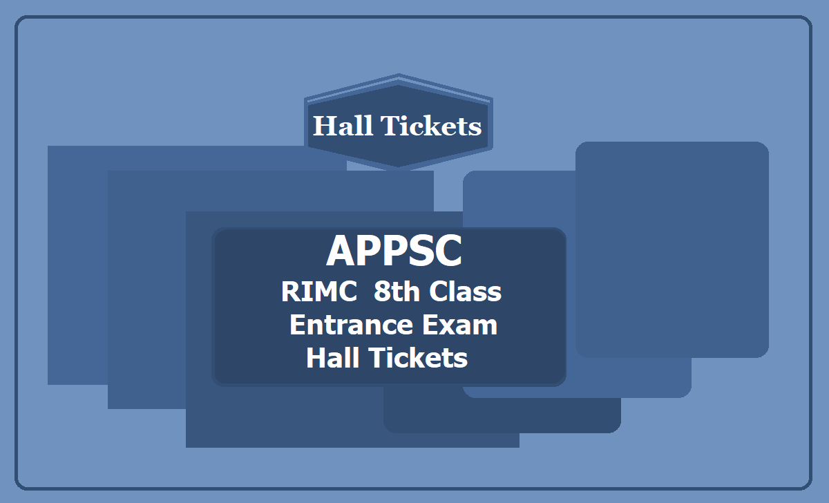 APPSC RIMC 8th Class Entrance Exam Hall tickets