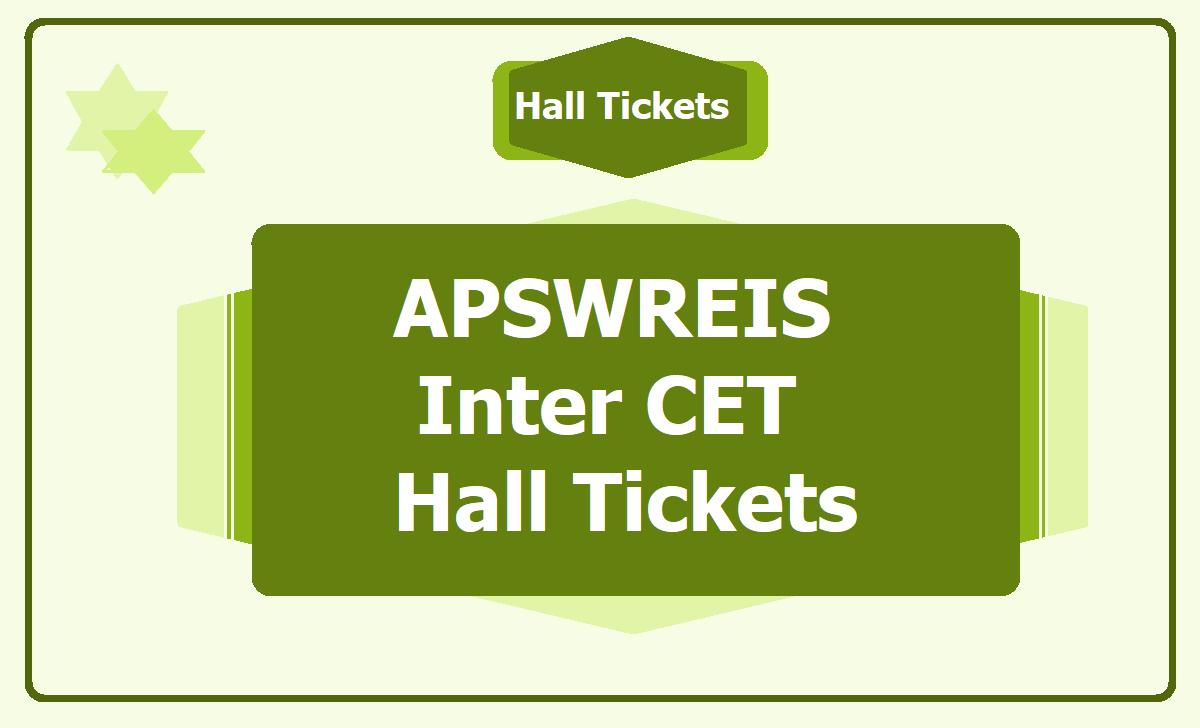 APSWREIS Inter CET Hall Tickets 2020