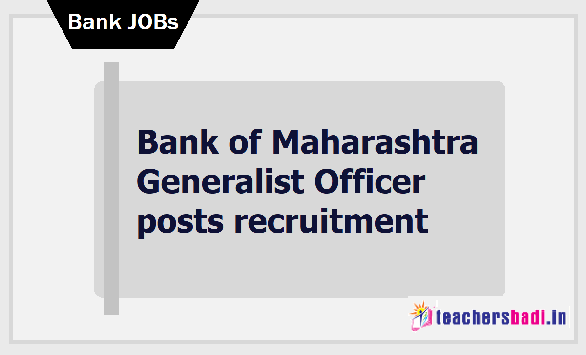 Bank of Maharashtra Generalist Officer posts recruitment 2020