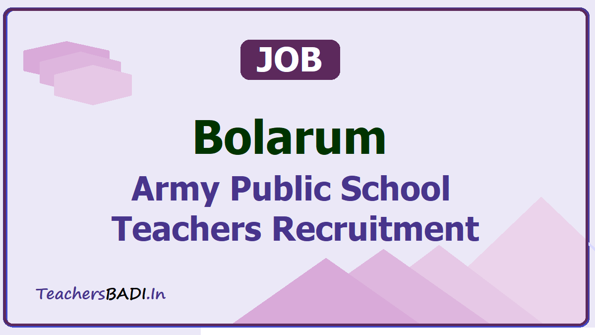 Bolarum Army Public School Teachers Recruitment 2020