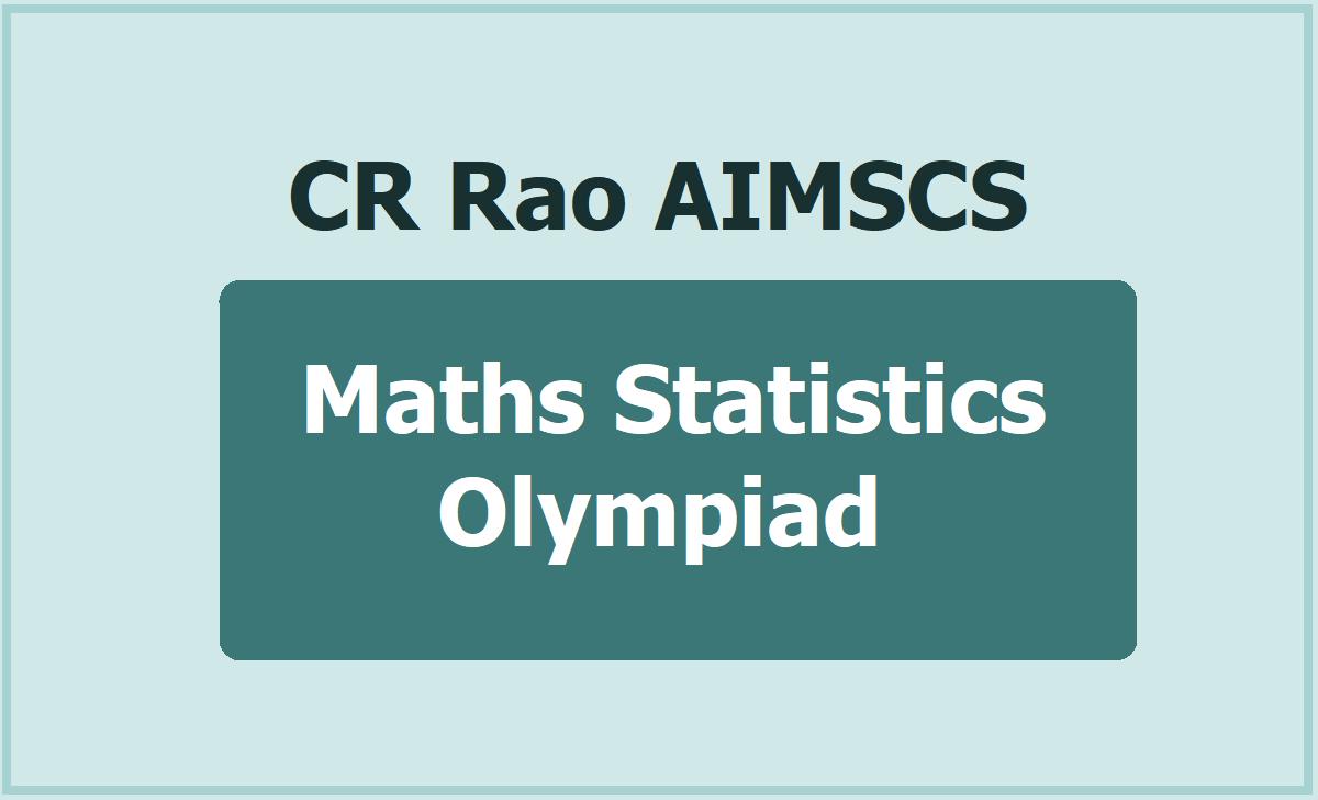 CR Rao AIMSCS Maths Statistics Olympiad 2020