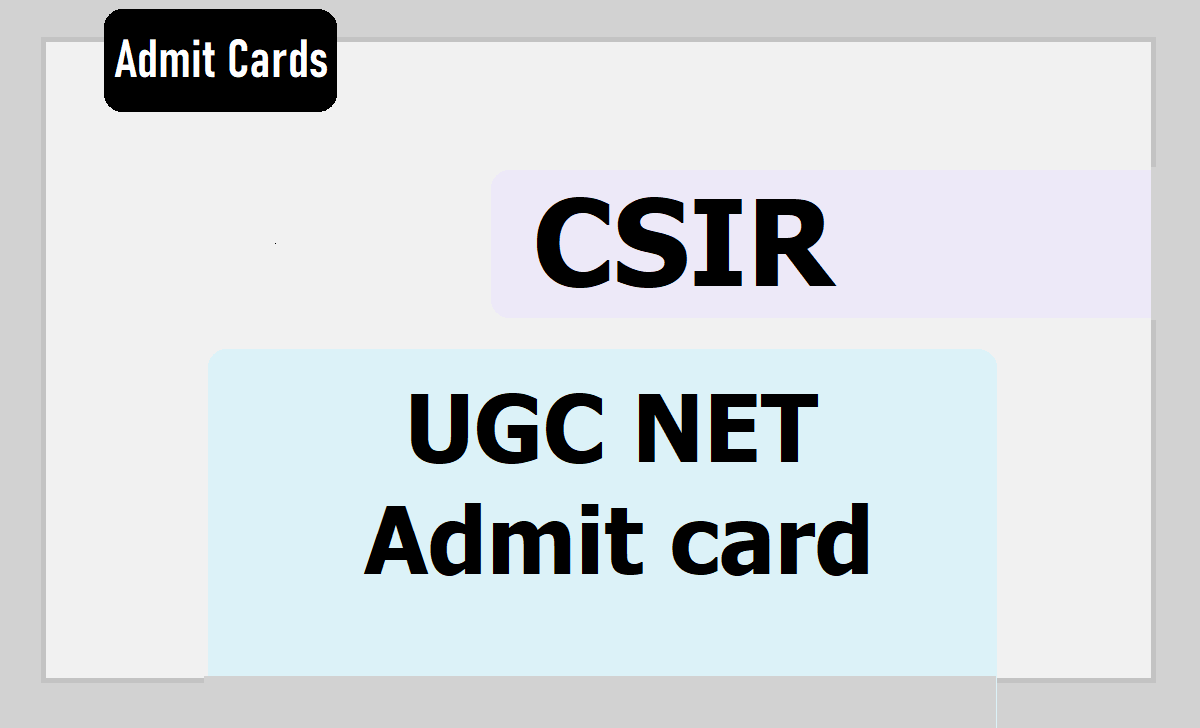 CSIR UGC NET Admit card 2019 Download Available