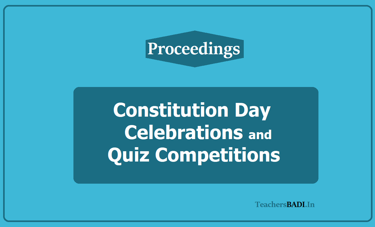 Constitution Day Celebrations and Quiz Competitions 2020 in AP, TS Schools