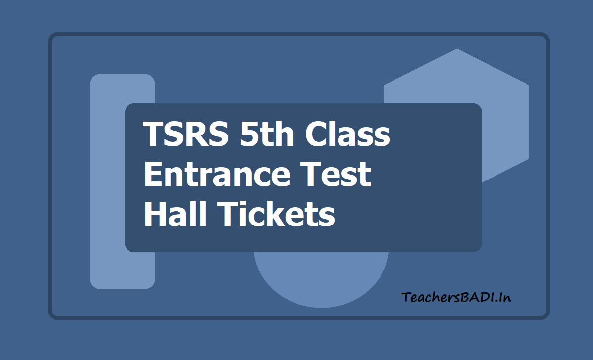 TSRS 5th Class Entrance Test Hall Tickets