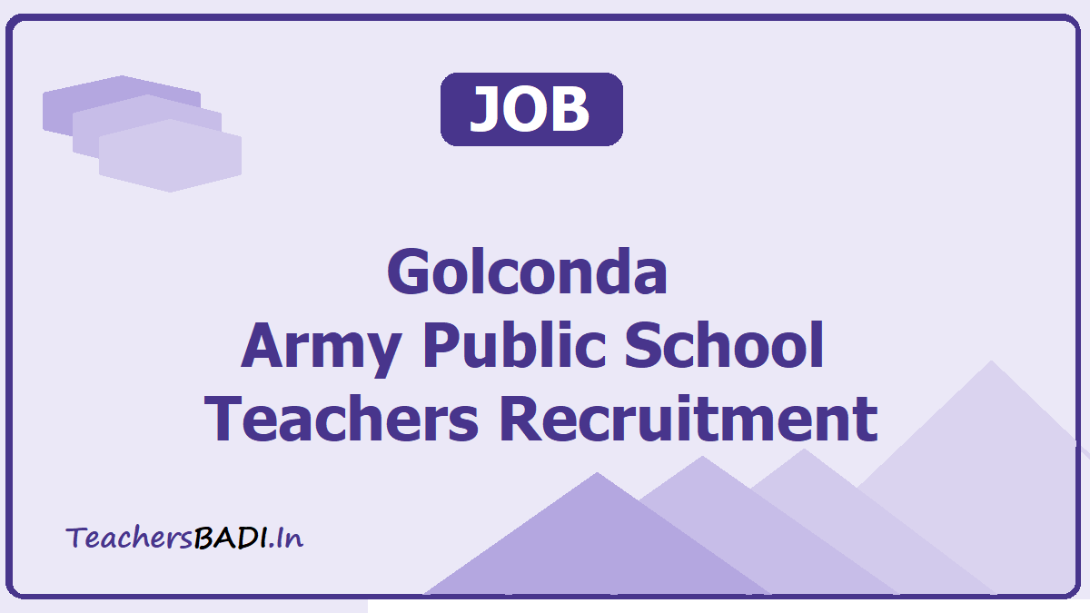 Golconda Army Public School Teachers Recruitment