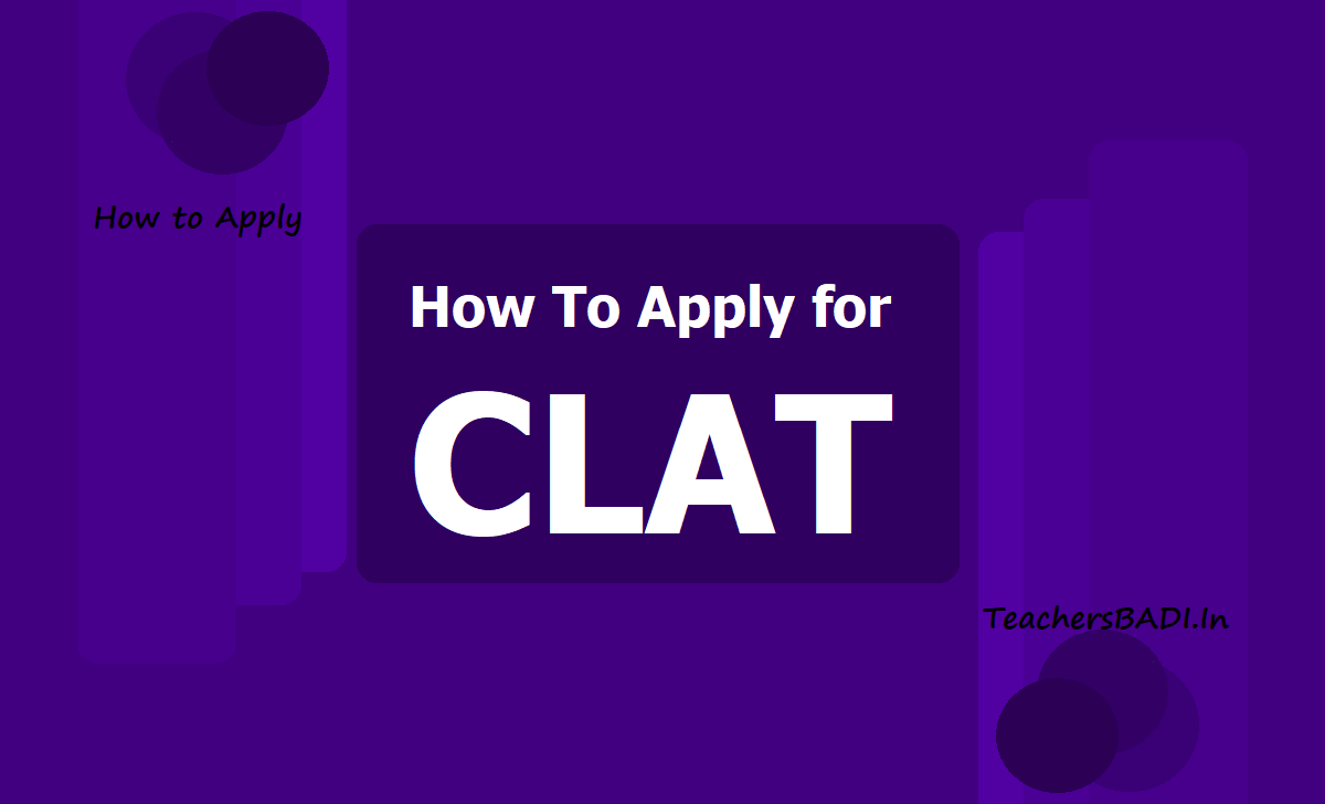 How To Apply for CLAT 2021