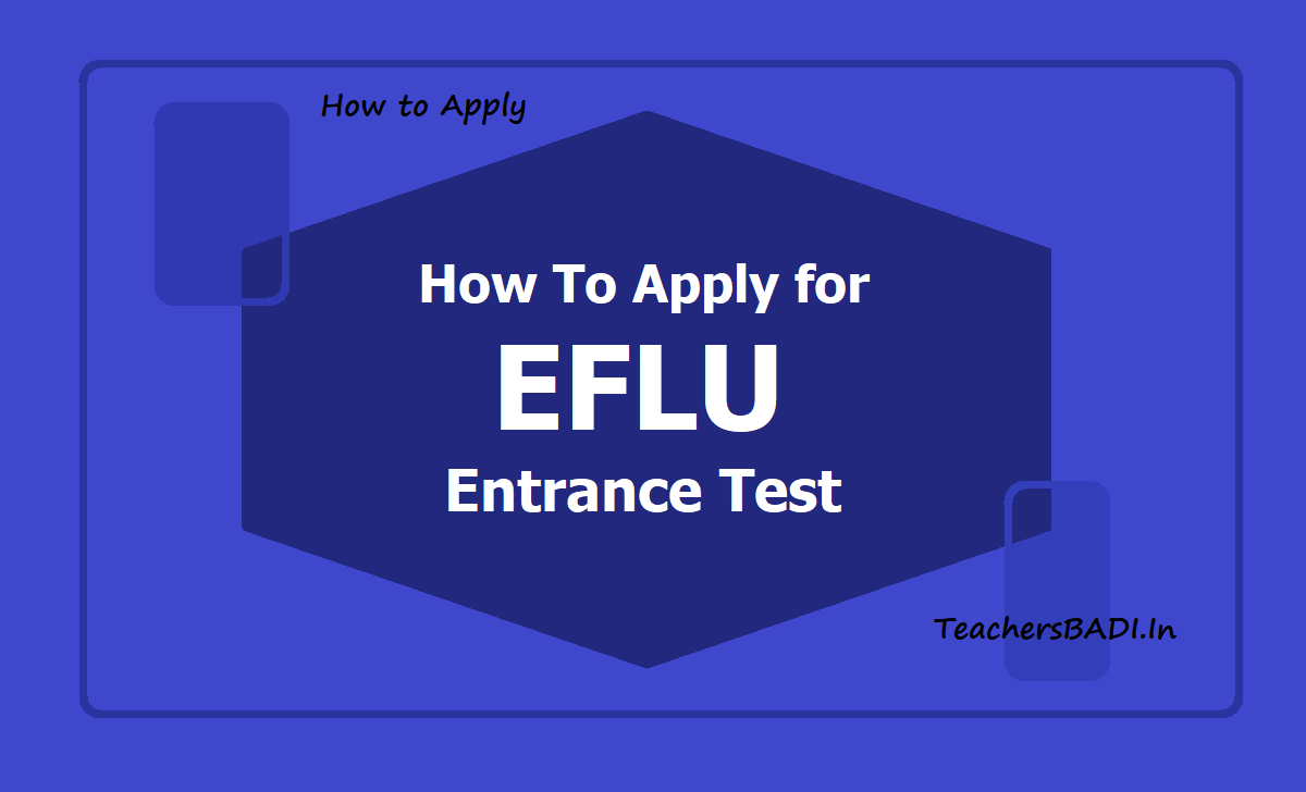 How to Apply for EFLU Entrance Test 2020