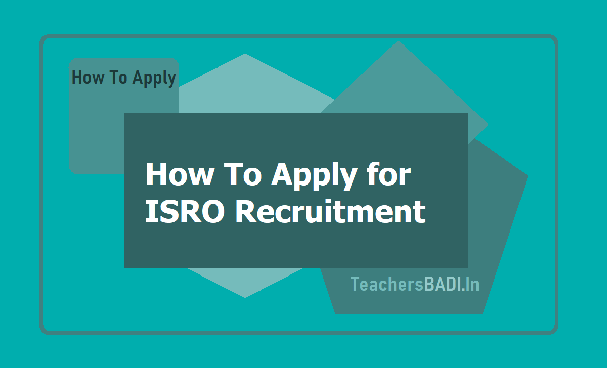 How to Apply for ISRO Recruitment