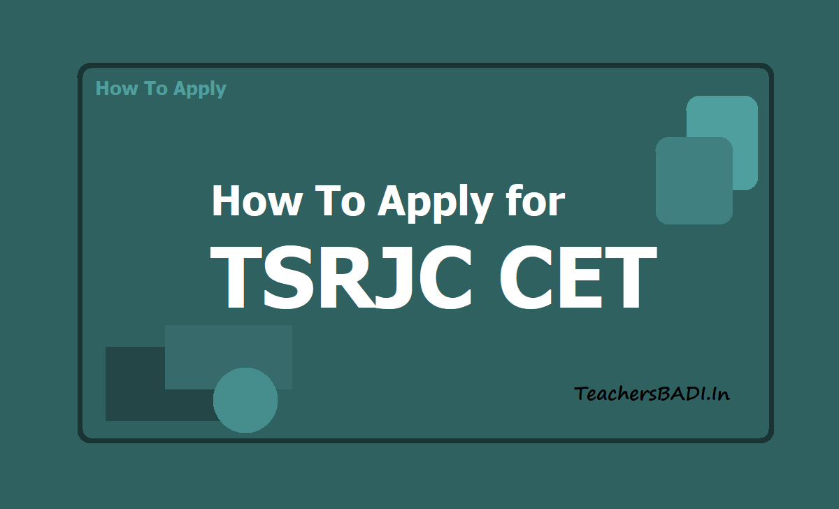 How to Apply for TSRJC CET 2020