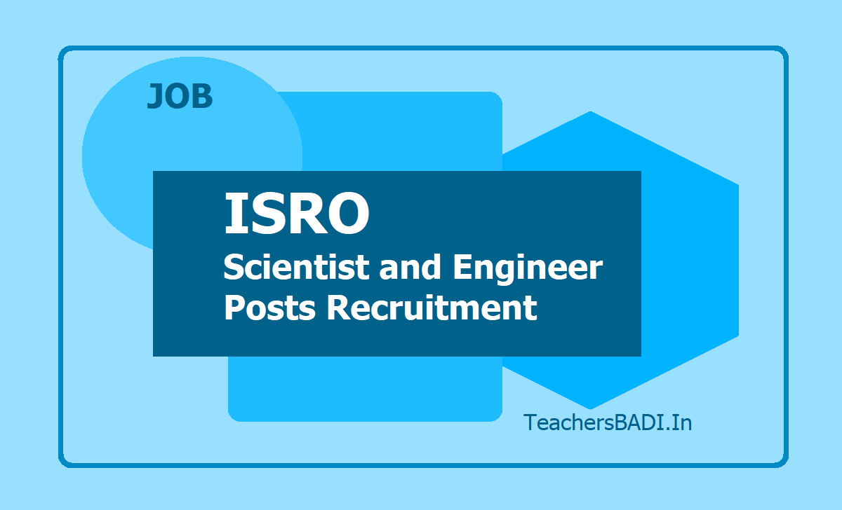 ISRO Scientist and Engineer Posts Recruitment 2020