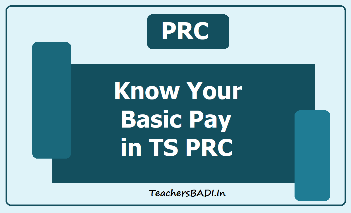 Know Your Basic Pay in TS PRC 2020
