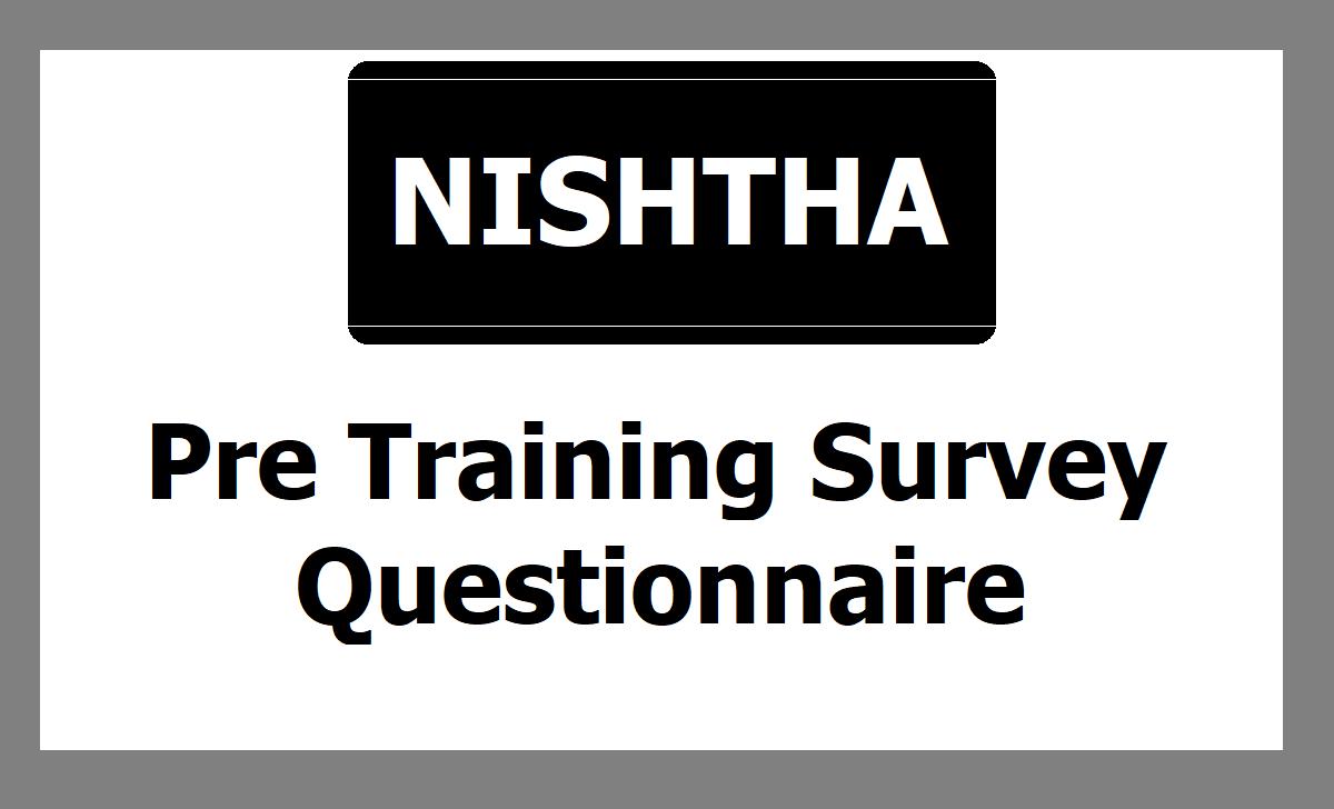 NISHTHA Pre Training Survey Questionnaire