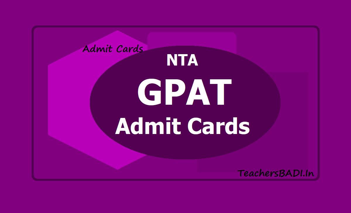 NTA GPAT Admit Cards