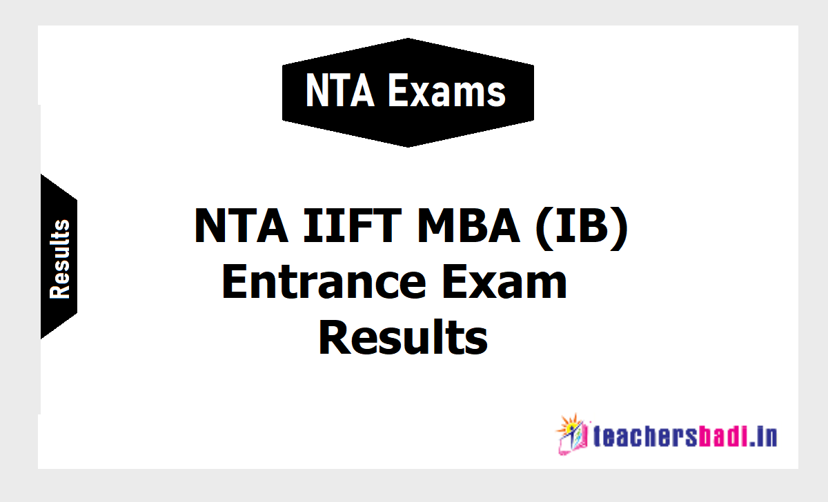 NTA IIFT MBA (IB) entrance exam Results 2019