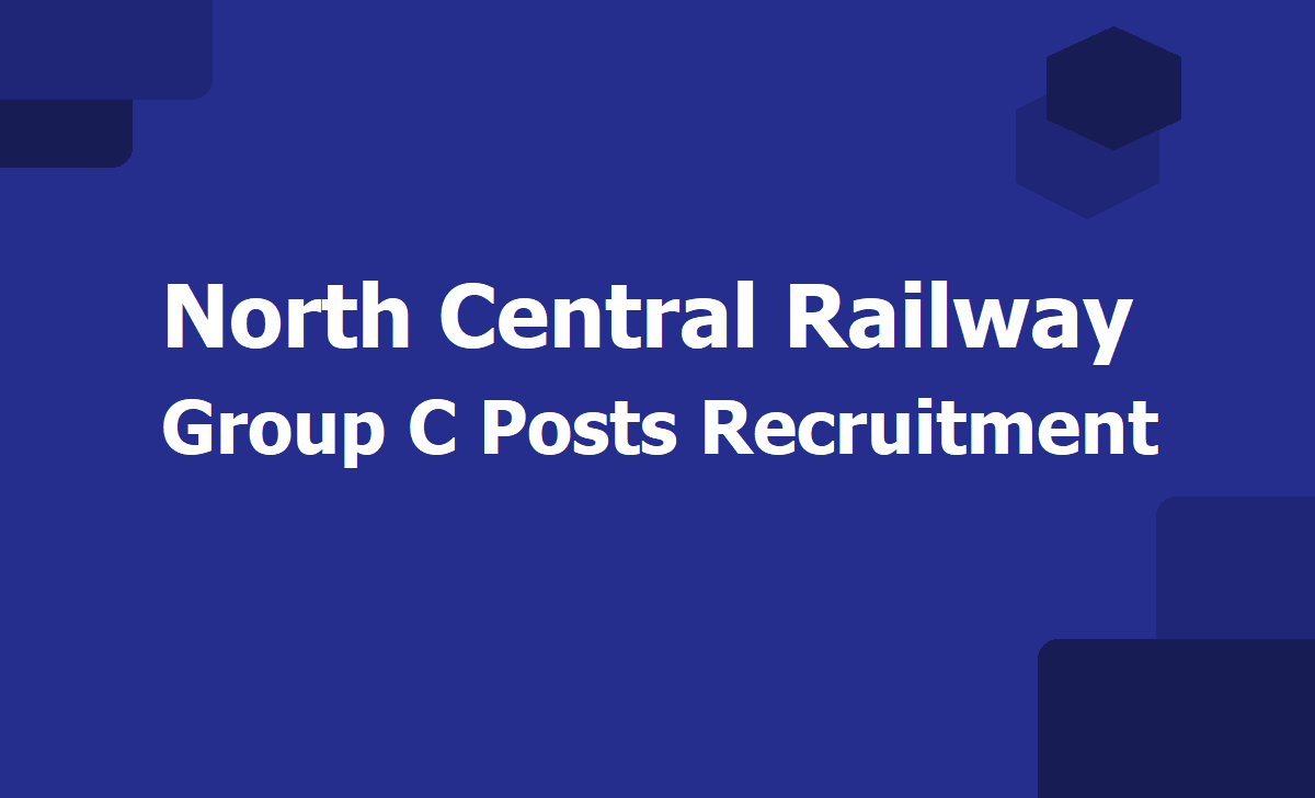 North Central Railway Group C Posts Recruitment 2020