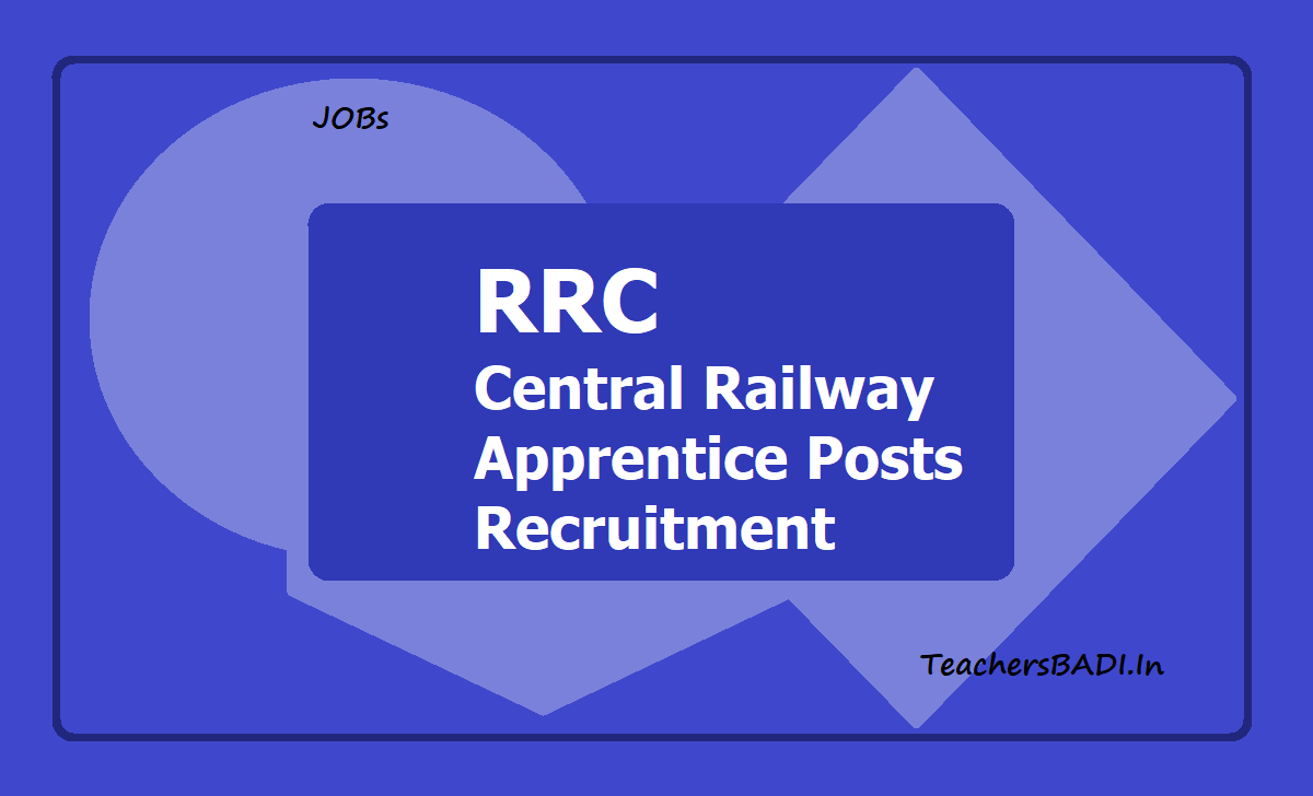 RRC Central Railway Apprentice Posts Recruitment