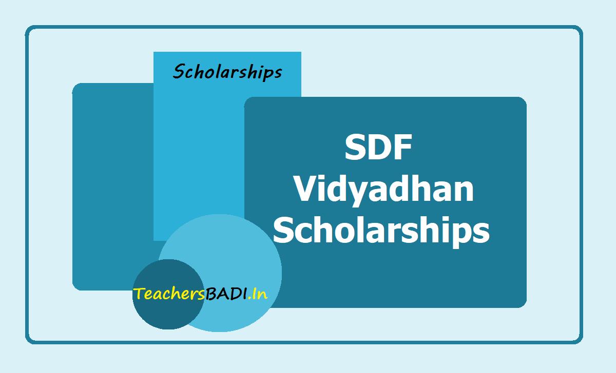 SDF Vidyadhan Scholarships