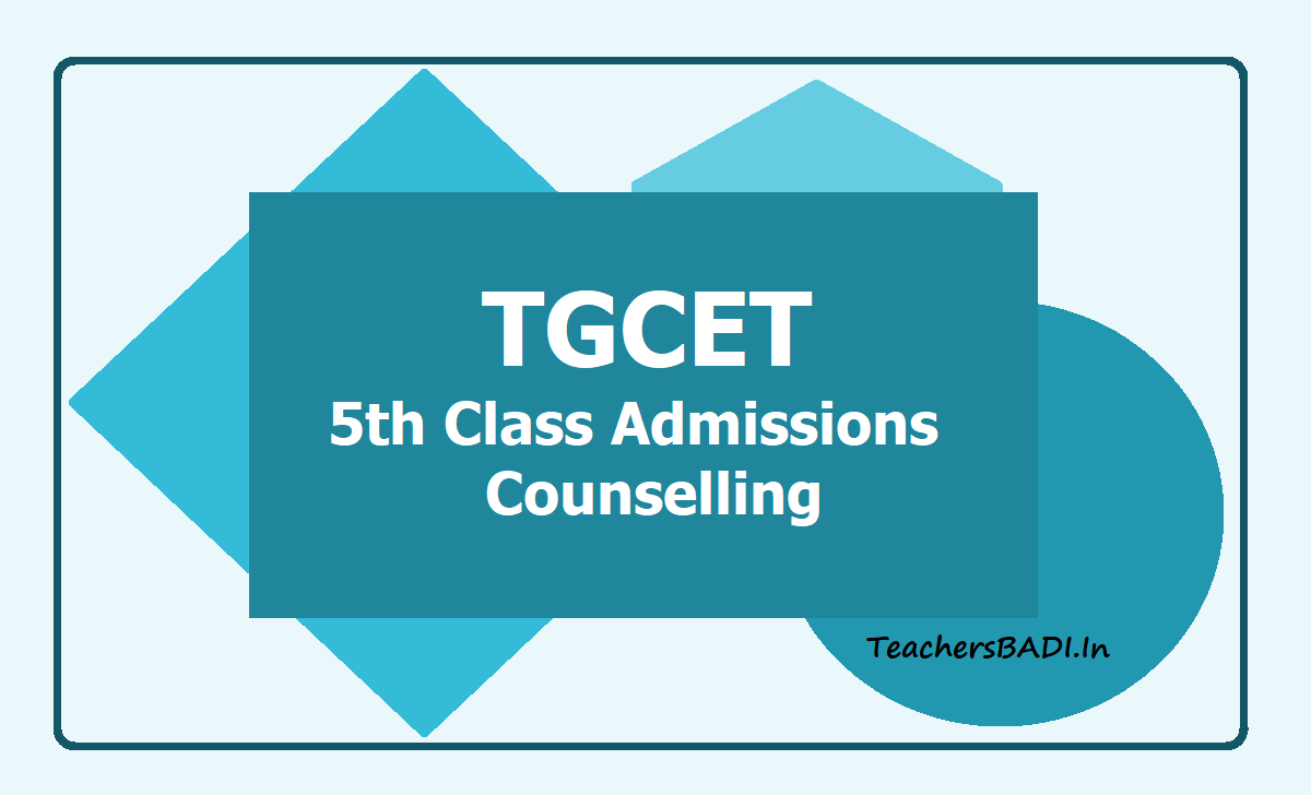TGCET 5th Class Admissions Counselling 2nd Phase