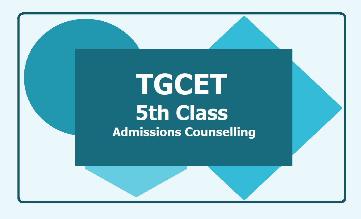 TGCET 5th Class Admissions counselling