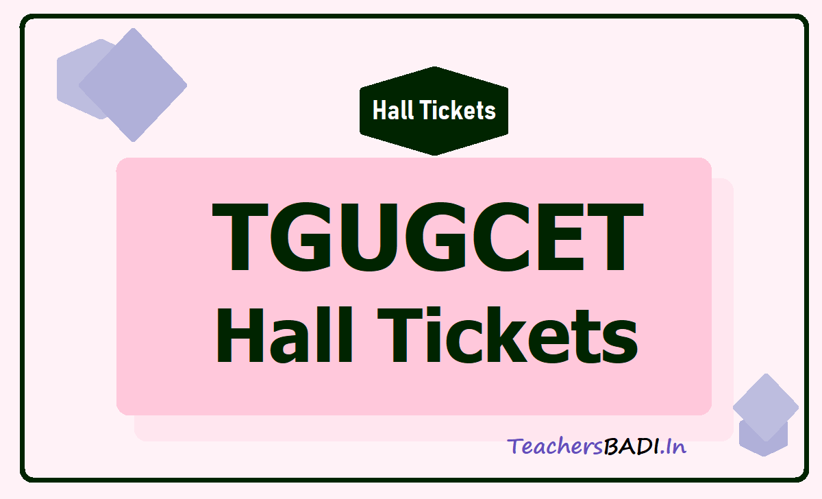 TGUGCET Hall Tickets 2020 download for TS Gurukul RDC  CET