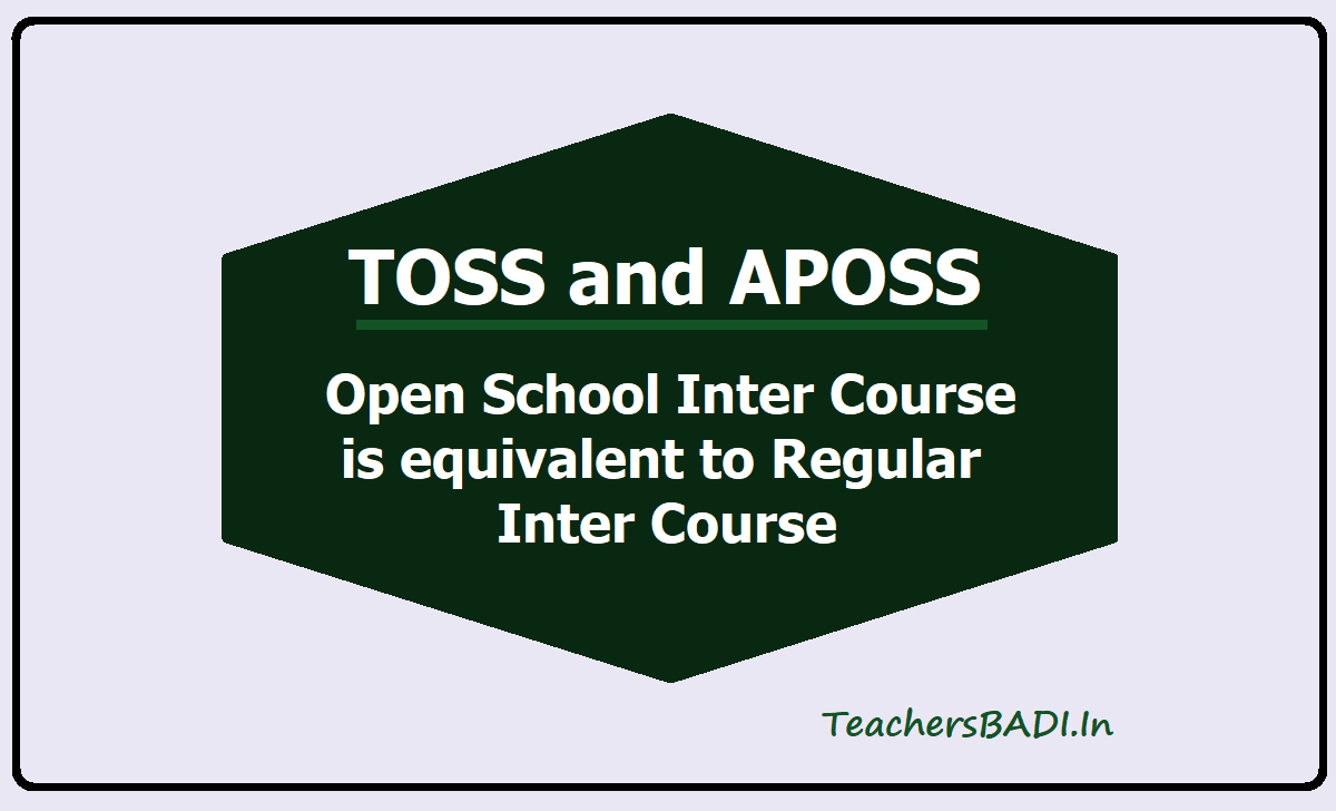 TOSS, APOSS Open School Inter Course is equivalent to Regular Inter course