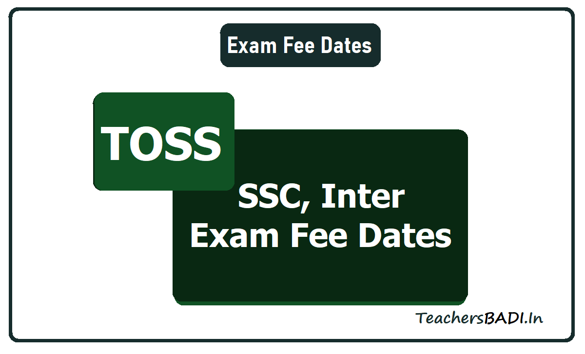 TOSS Inter, SSC Exams Fee Dates 2020