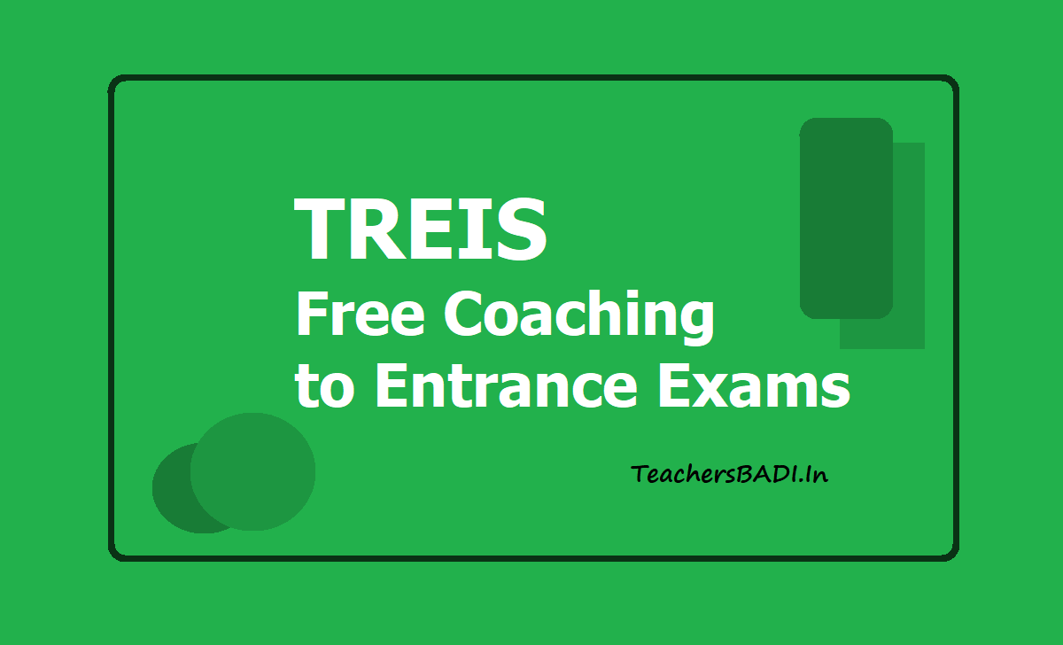 TREIS Entrance Exams Free Coaching