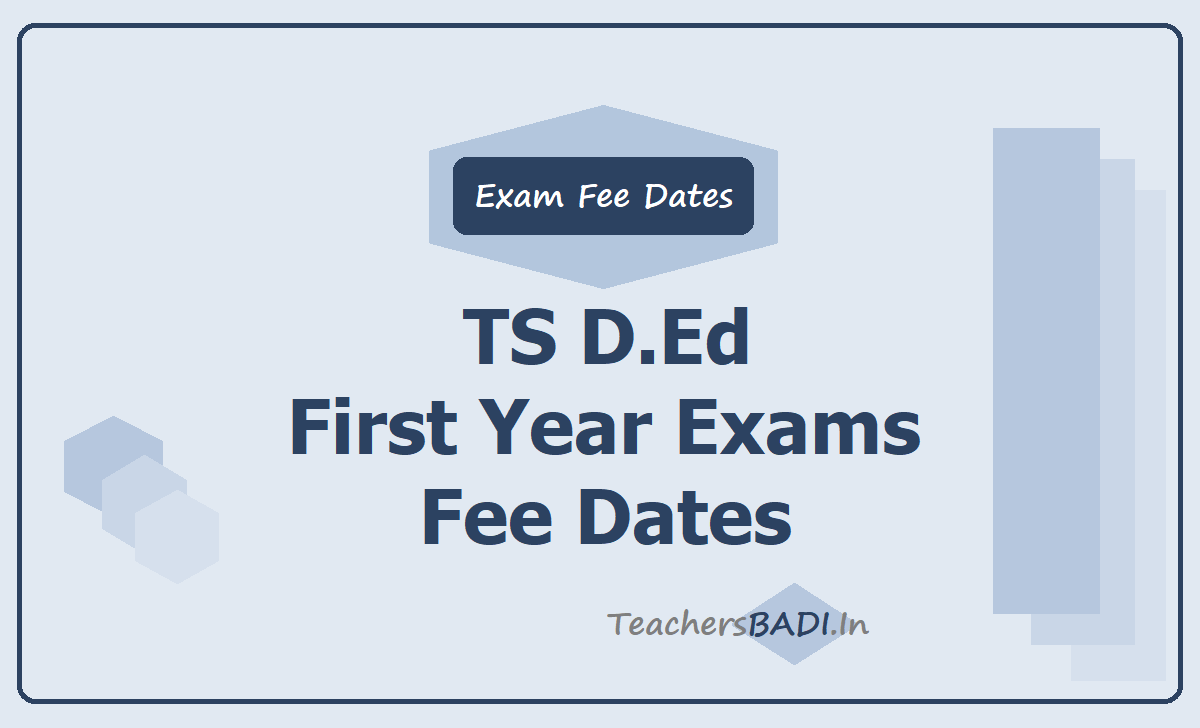 TS D.Ed First Year Exams Fee Due Dates 2020