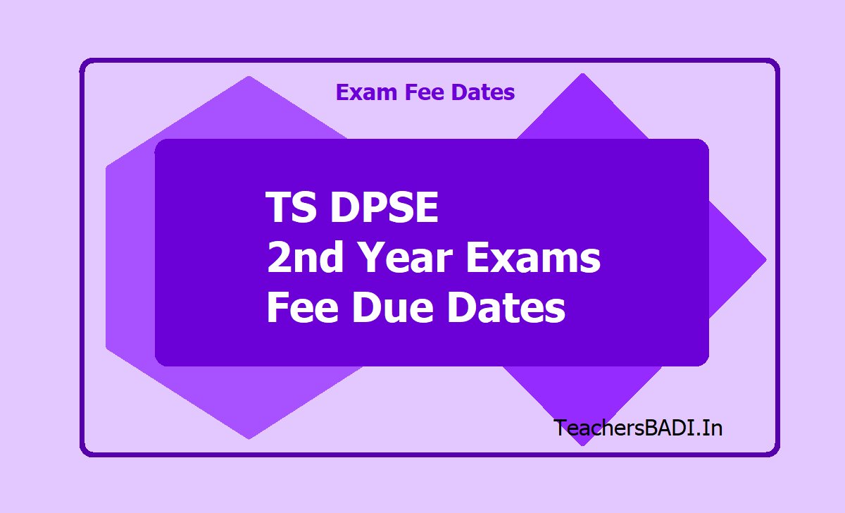 TS DPSE 2nd Year Exams Fee Due Dates