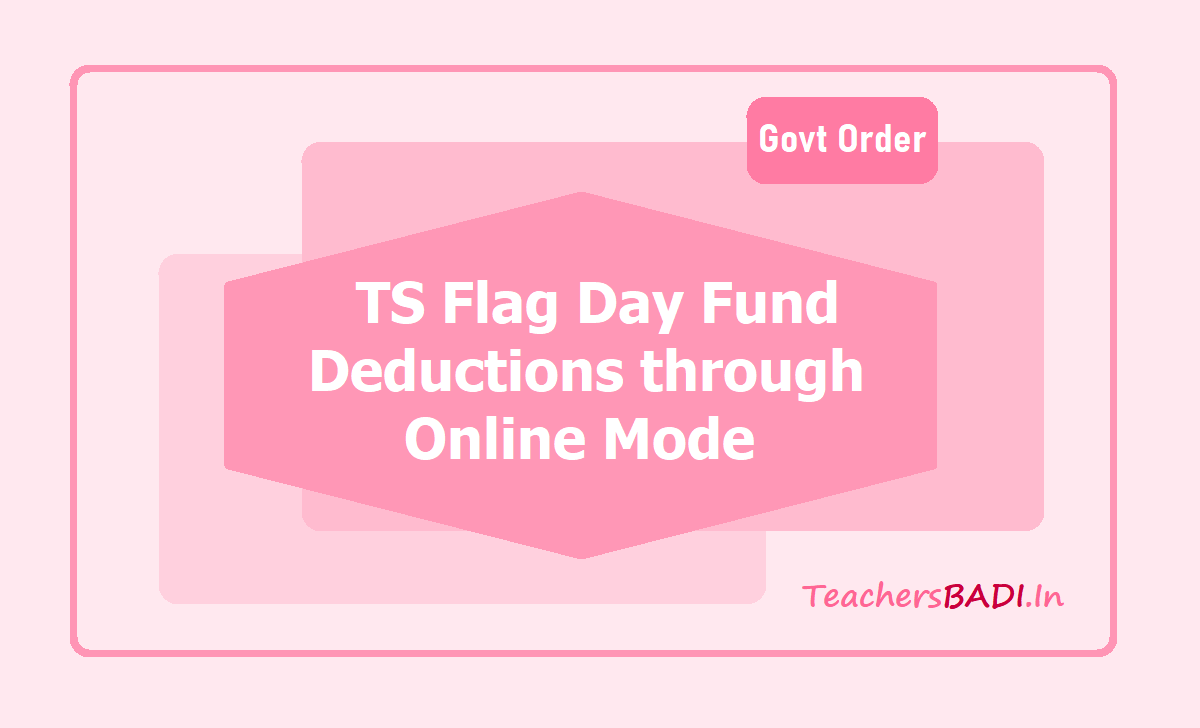 TS Flag Day Fund Deductions through Online Mode