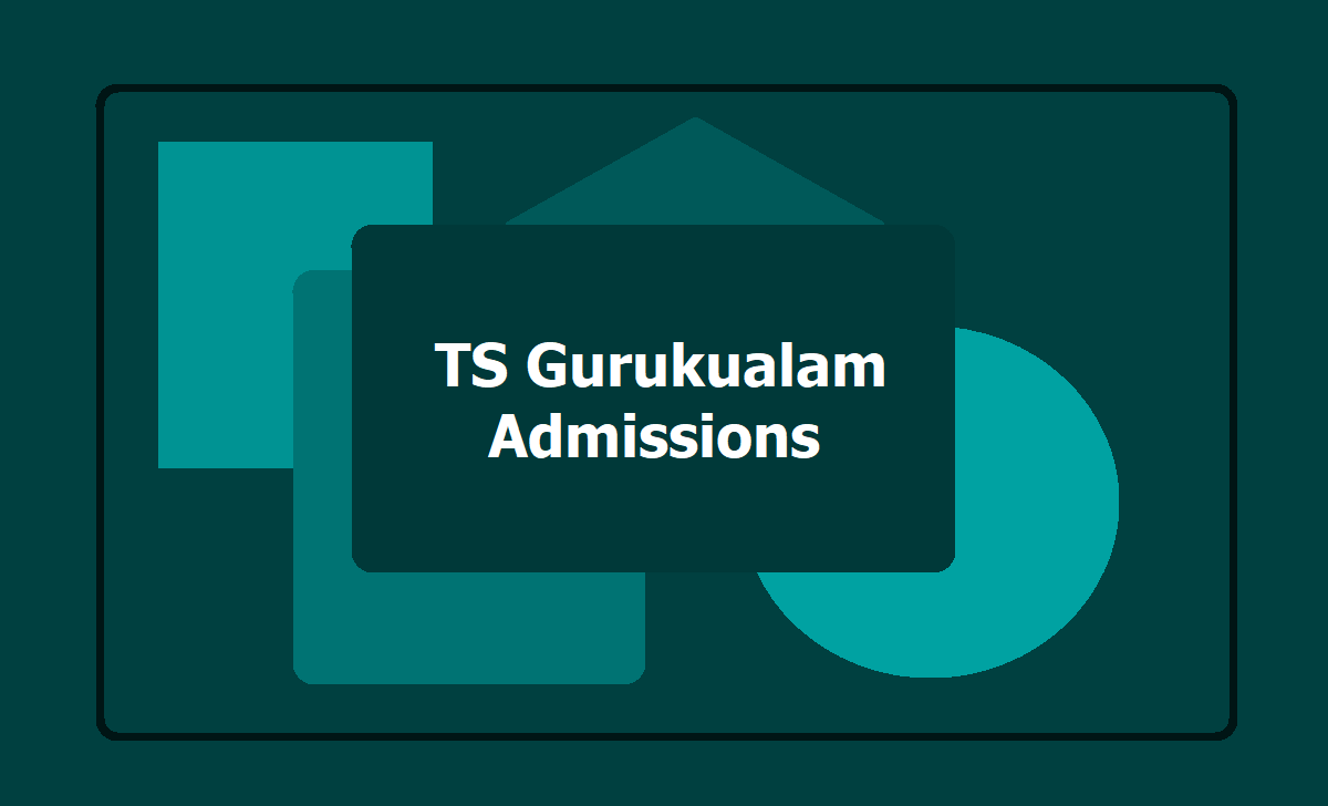 TS Gurukualam Admissions